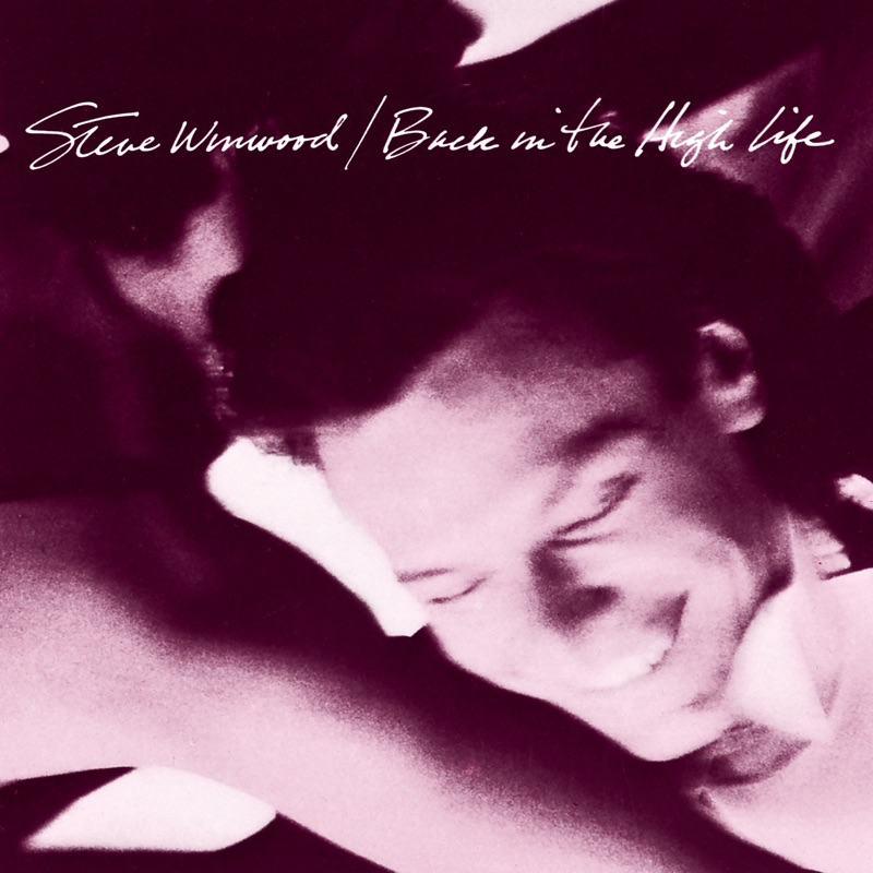 Steve Winwood『Back in the High Life』